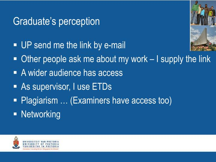 Graduate's perception
