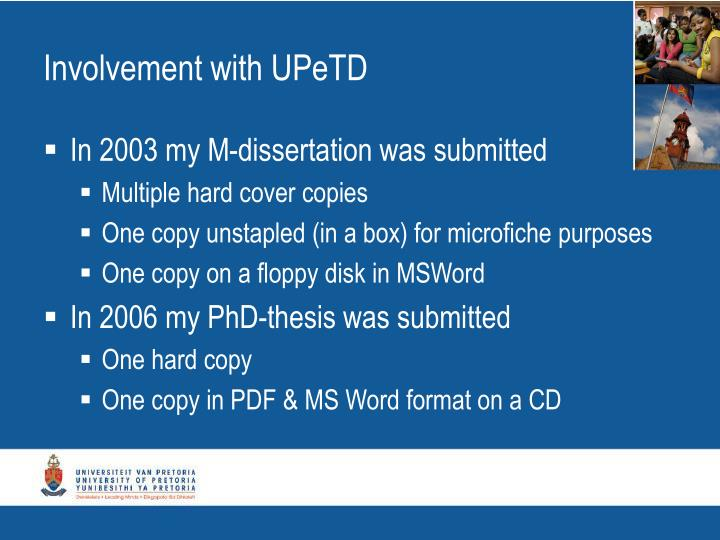 Involvement with UPeTD