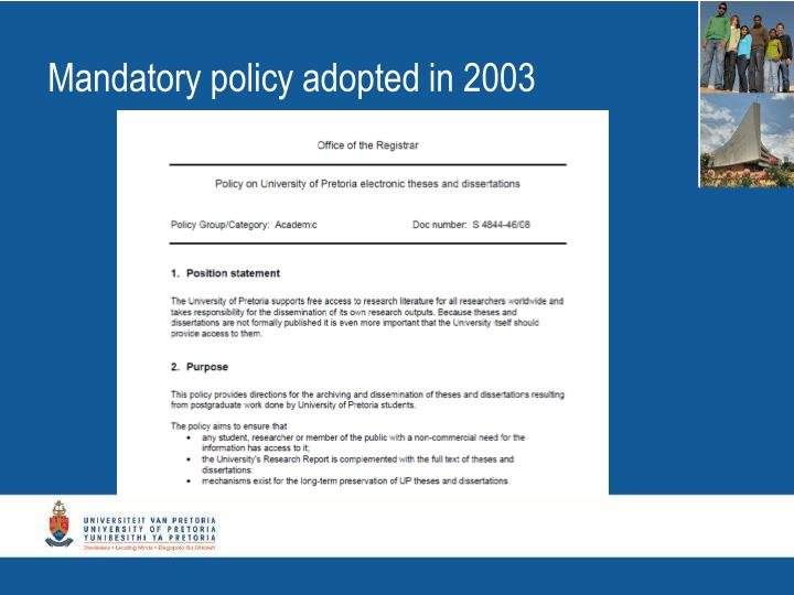 Mandatory policy adopted in 2003