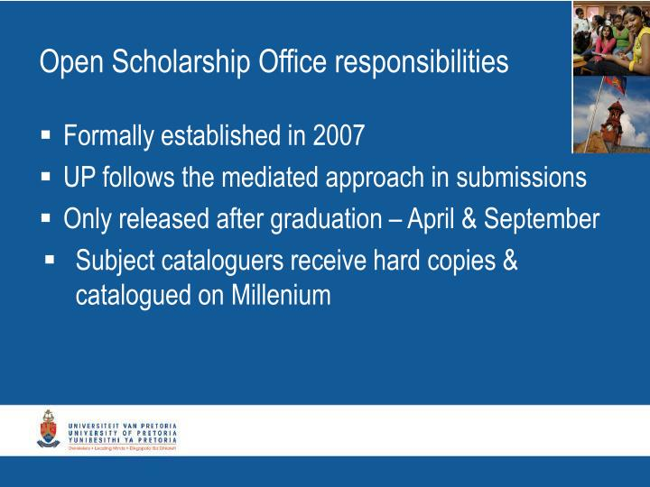 Open Scholarship Office responsibilities