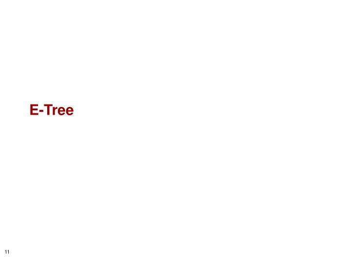 E-Tree