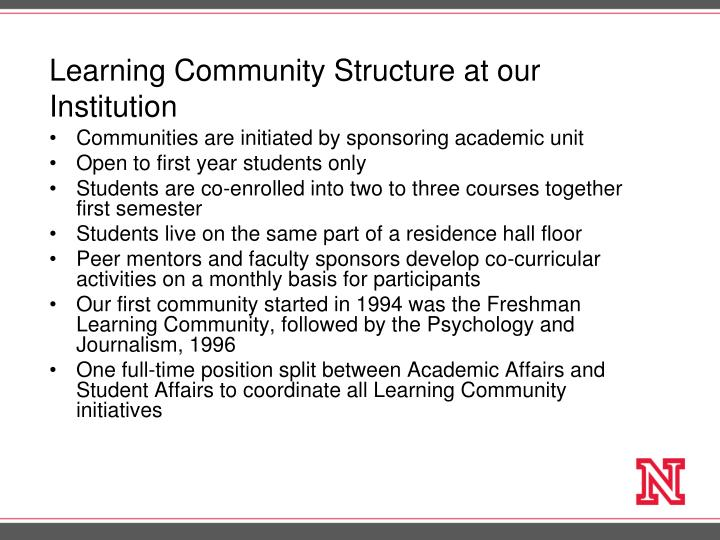 Learning Community Structure at our Institution