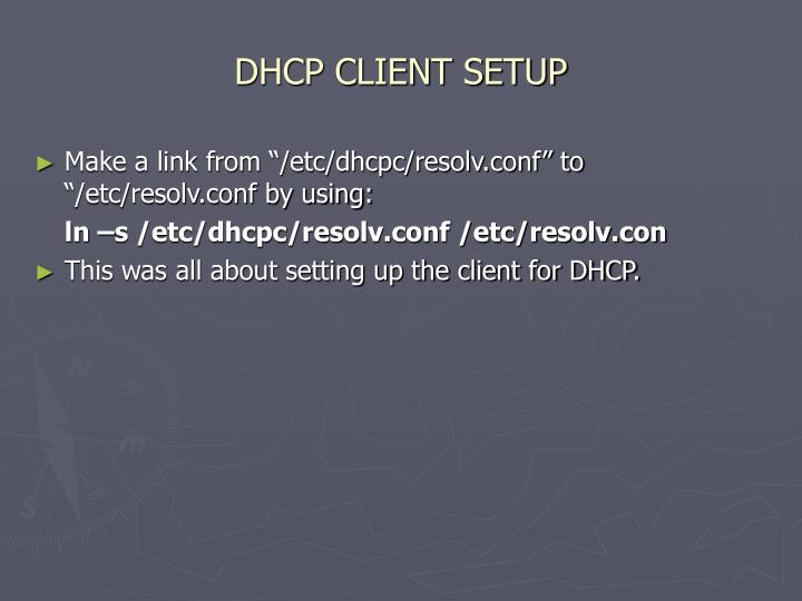 DHCP CLIENT SETUP