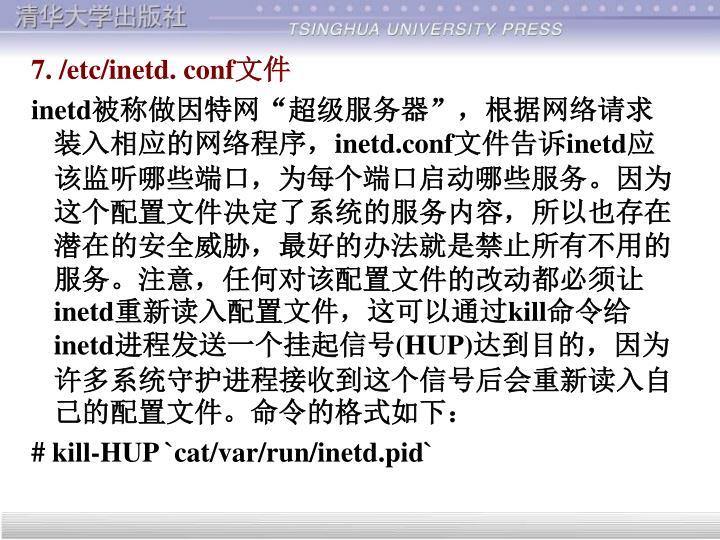 7. /etc/inetd. conf
