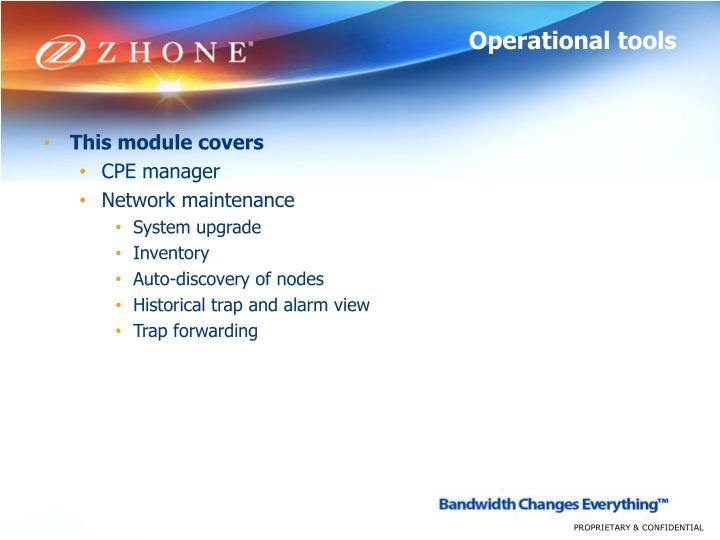 Operational tools