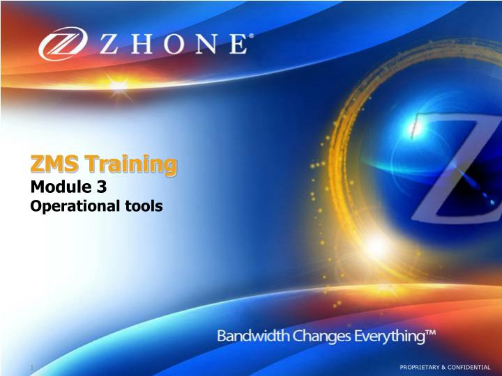 Zms training module 3 operational tools