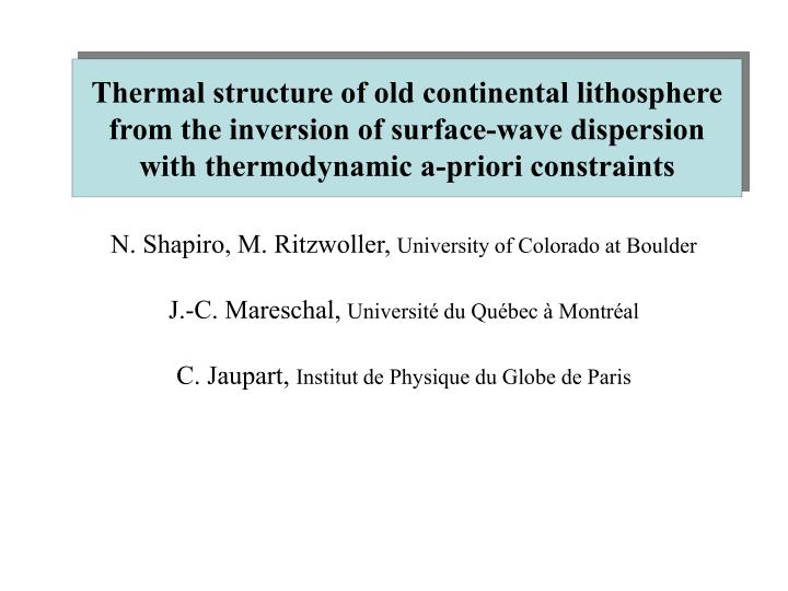 Thermal structure of old continental lithosphere from the inversion of surface-wave dispersion with ...