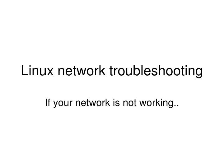 Linux network troubleshooting