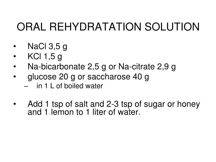 ORAL REHYDRATATION SOLUTION