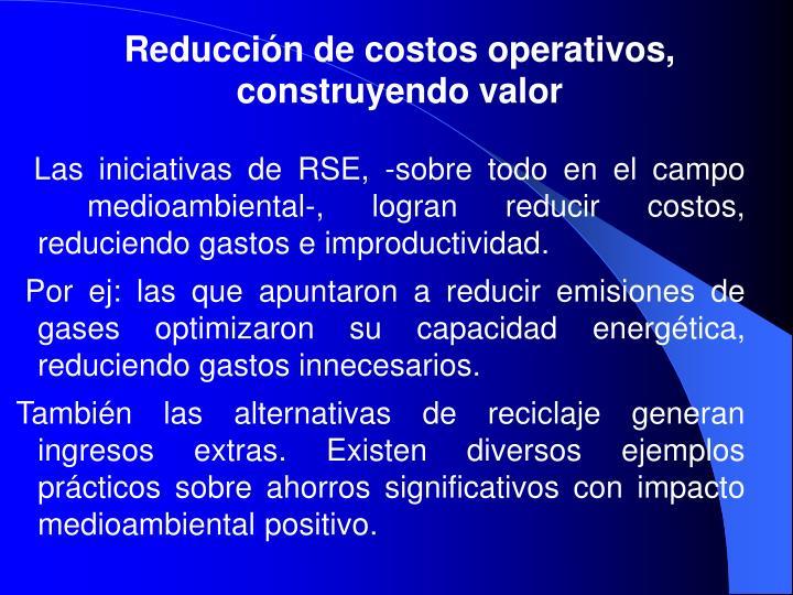 Reducción de costos operativos, construyendo valor