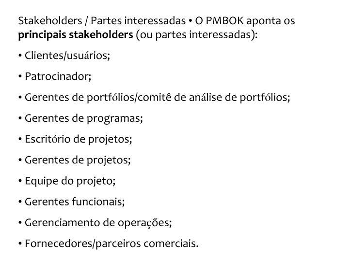 Stakeholders / Partes interessadas