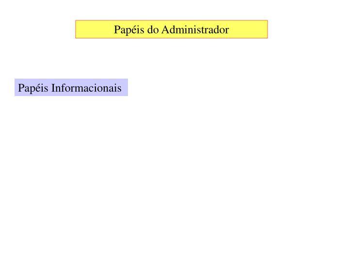 Papéis do Administrador