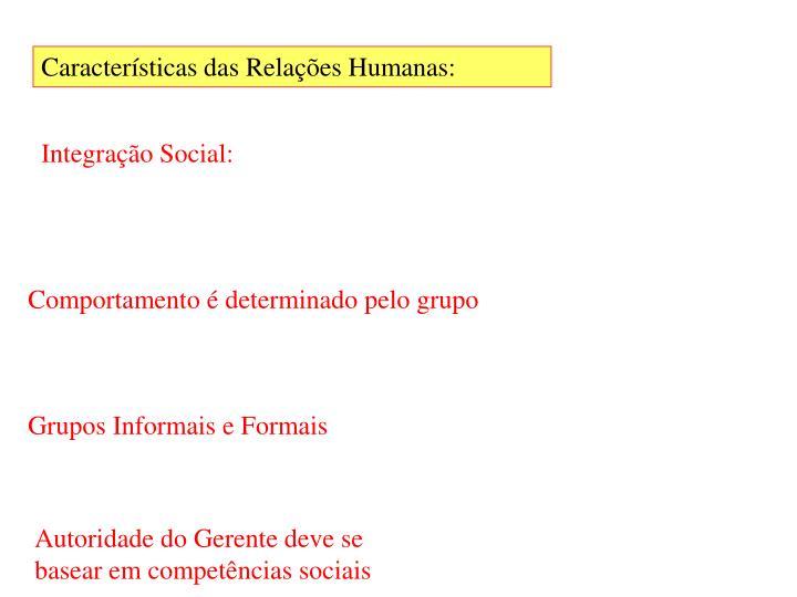 Características das Relações Humanas: