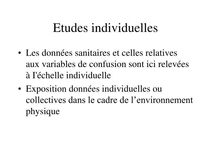 Etudes individuelles