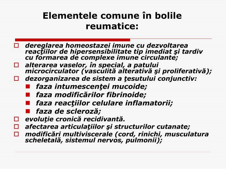 Elementele comune în bolile reumatice:
