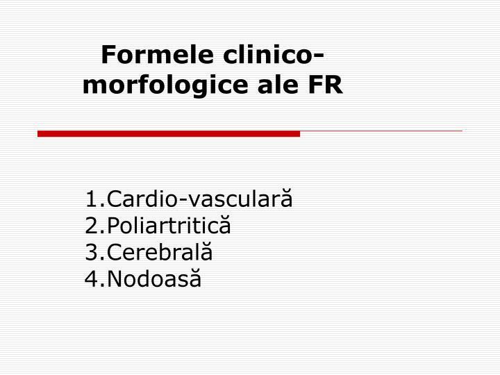 Formele clinico-morfologice