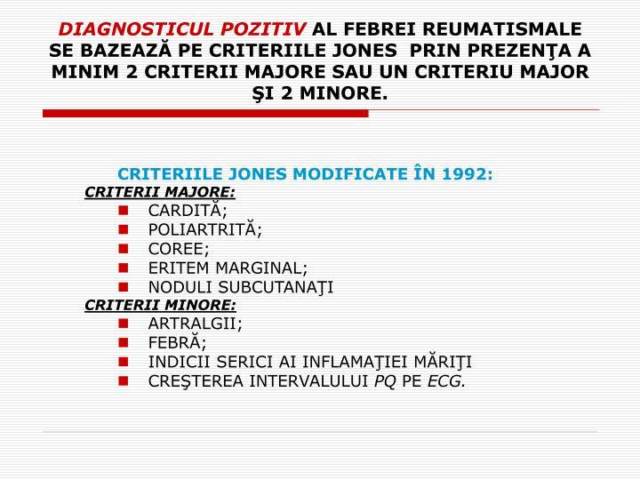 CRITERIILE JONES MODIFICATE ÎN 1992: