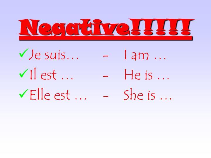 Negative!!!!!
