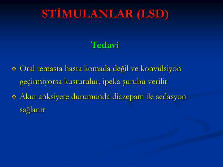 STİMULANLAR (LSD)