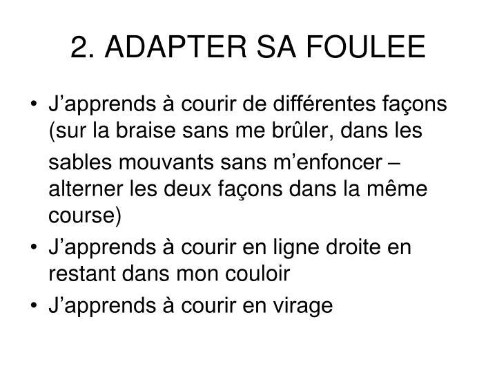 2. ADAPTER SA FOULEE