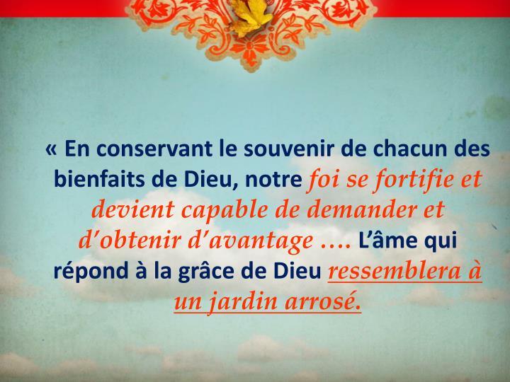 «En conservant le souvenir de chacun des bienfaits de Dieu, notre