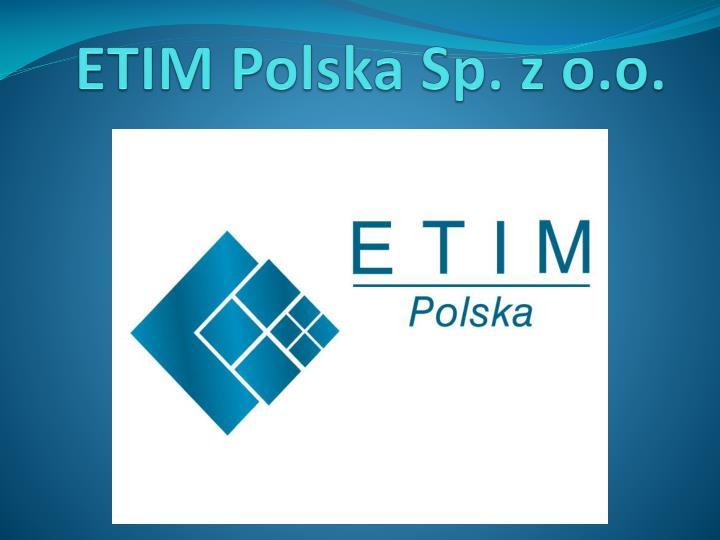 ETIM Polska Sp. z o.o.