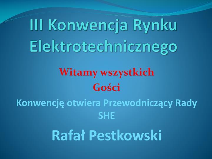 III Konwencja Rynku Elektrotechnicznego