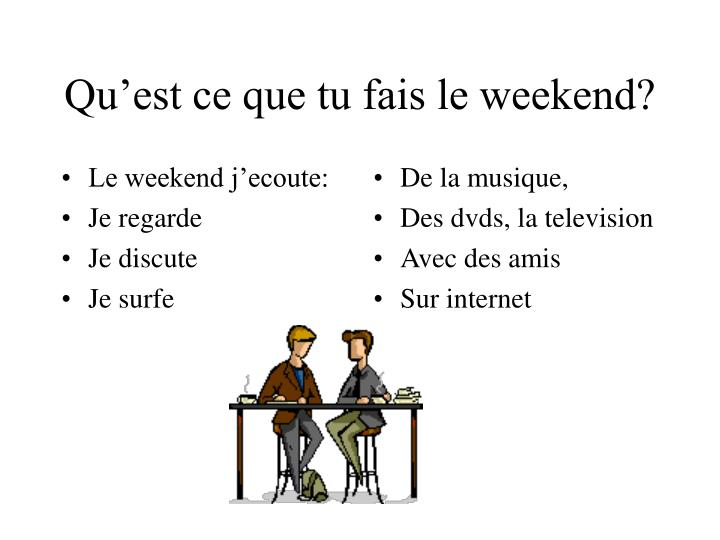 Le weekend j'ecoute: