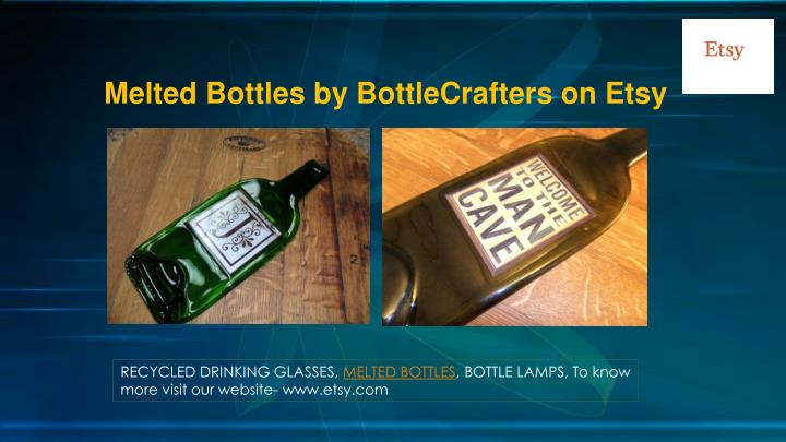 Melted Bottles by