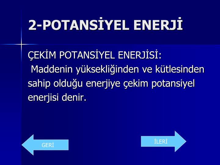 2-POTANSİYEL ENERJİ