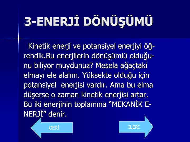 3-ENERJİ DÖNÜŞÜMÜ