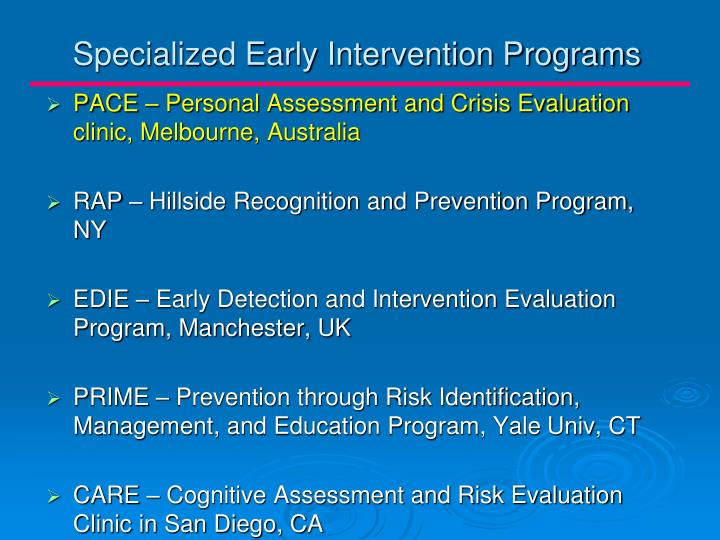 Specialized Early Intervention Programs
