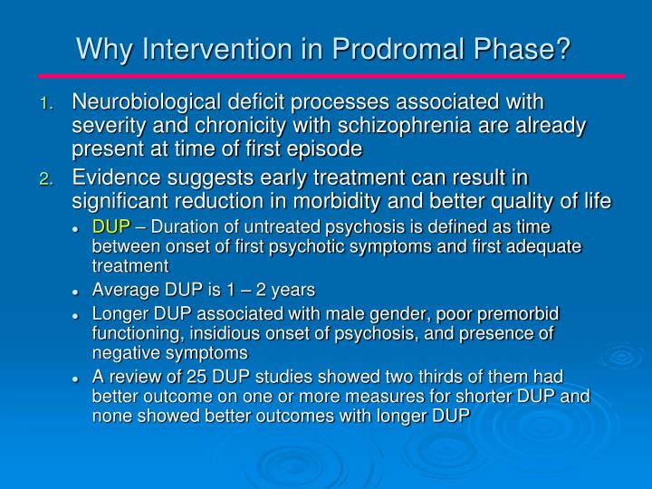 Why Intervention in Prodromal Phase?