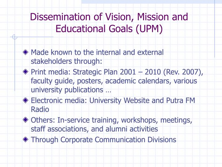 Dissemination of Vision, Mission and Educational Goals (UPM)
