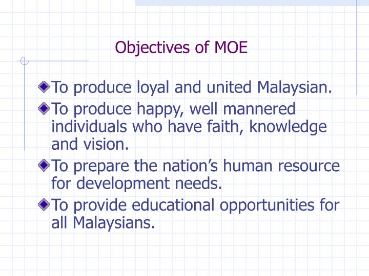 Objectives of MOE