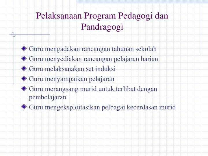 Pelaksanaan Program Pedagogi dan Pandragogi