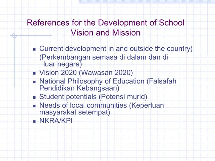 References for the Development of School Vision and Mission