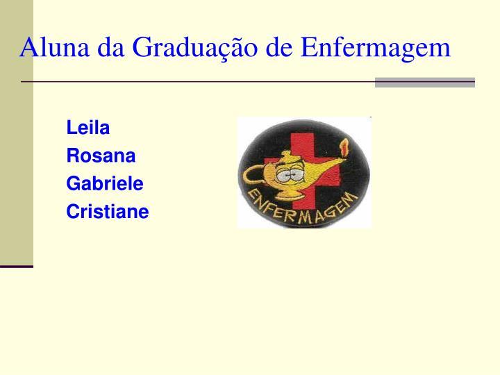 Aluna da Graduação de Enfermagem