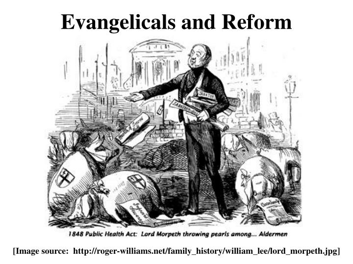 Evangelicals and Reform