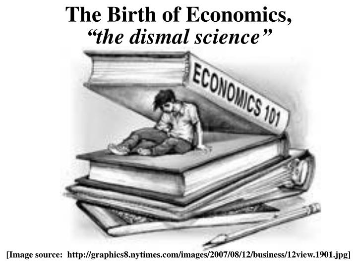 The Birth of Economics,