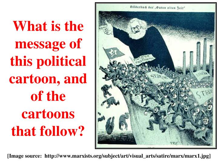 What is the message of this political cartoon, and of the cartoons that follow?