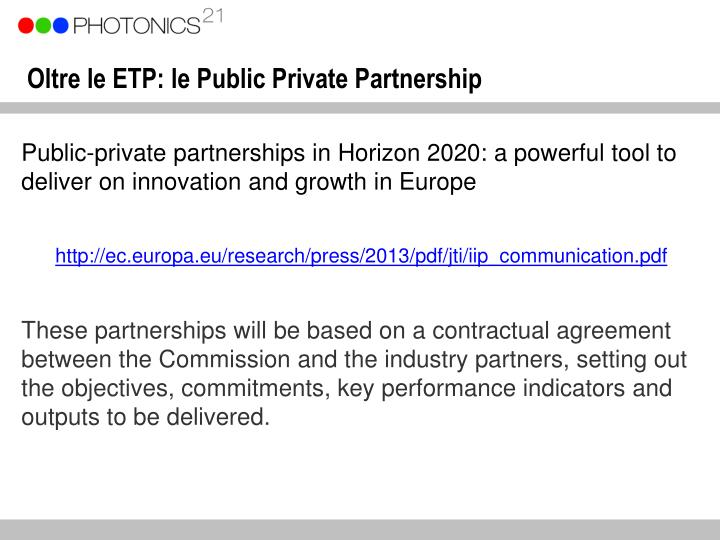 Oltre le ETP: le Public Private Partnership