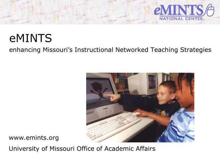 Emints enhancing missouri s instructional networked teaching strategies