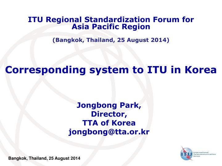 ITU Regional Standardization Forum for