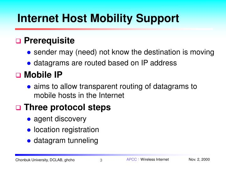 Internet host mobility support
