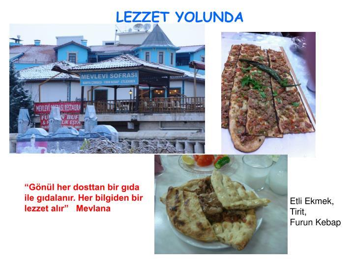 LEZZET YOLUNDA