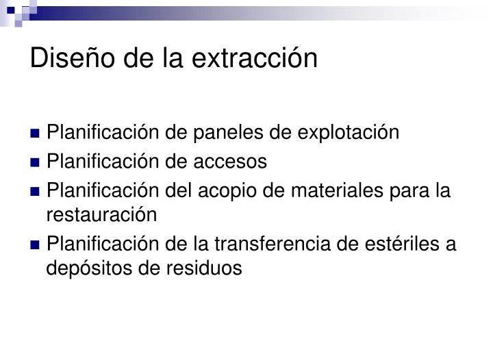 Diseño de la extracción