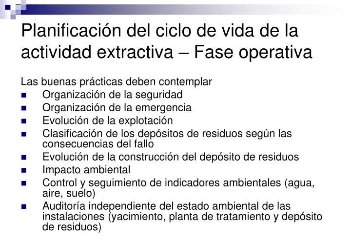 Planificación del ciclo de vida de la actividad extractiva – Fase operativa