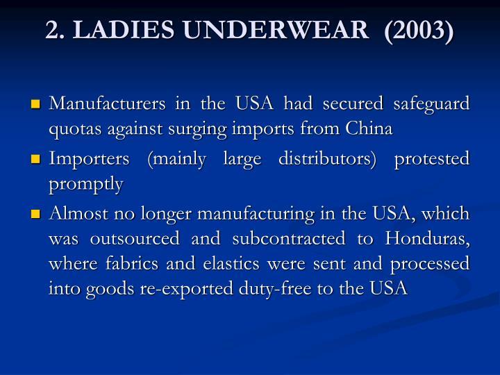2. LADIES UNDERWEAR  (2003)
