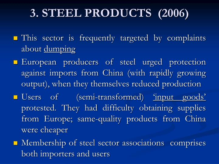3. STEEL PRODUCTS  (2006)